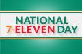 Seven Eleven Day