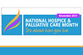 National and Hospice and Palliative Care Month